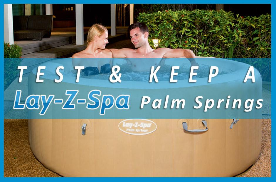 how you can get a free bestway lay z spa palm springs hot tub. Black Bedroom Furniture Sets. Home Design Ideas