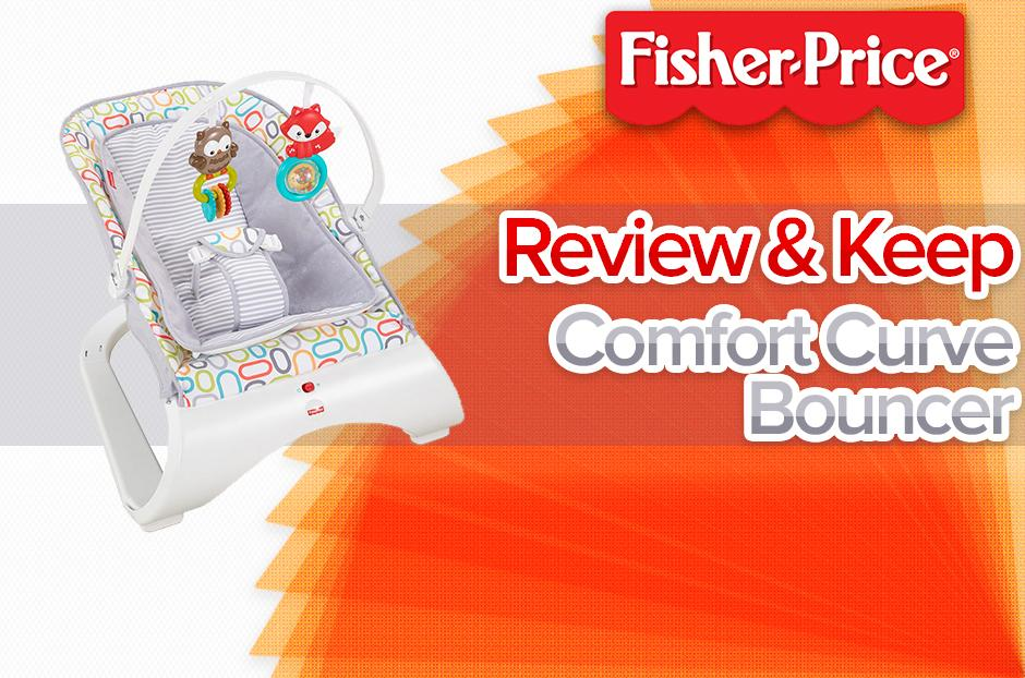Review & Keep a Fisher-Price Comfort Curve Bouncer!