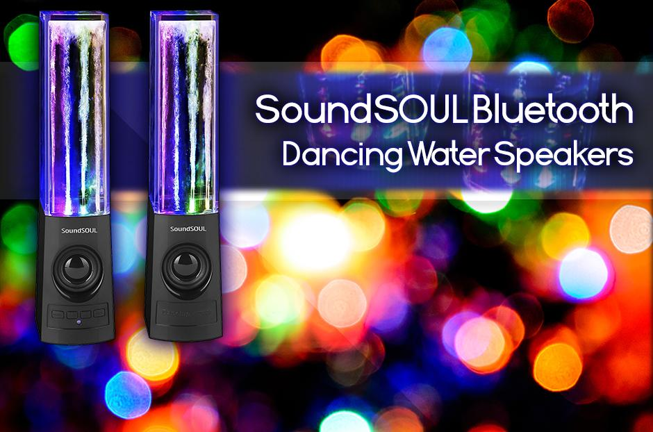 Free SoundSOUL Bluetooth Dancing Water Speakers