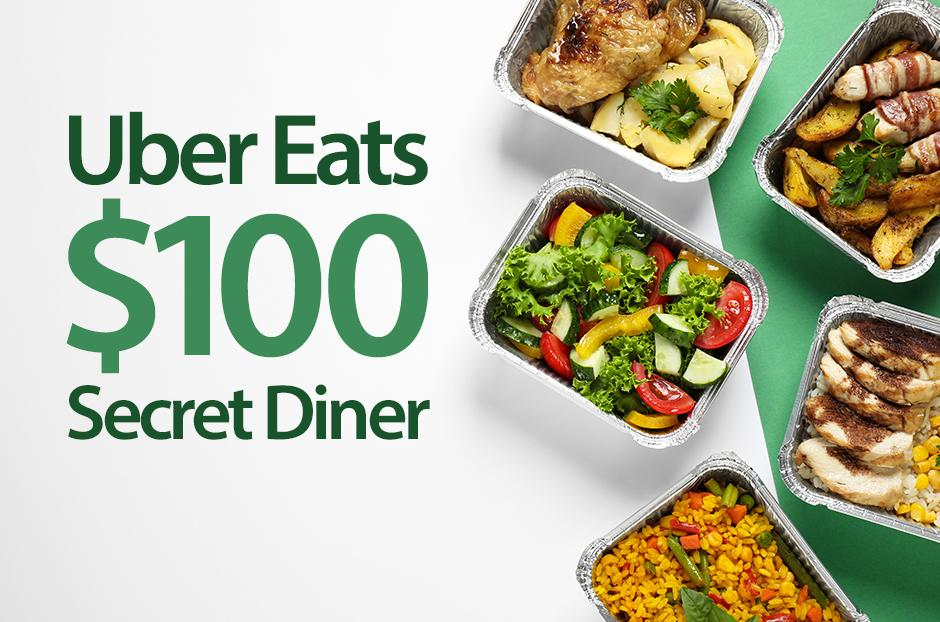 Receive $100 to spend on Uber Eats!
